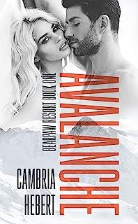 Avalanche: A Thrilling Romantic Suspense Sports Romance (BearPaw Resort Book One)