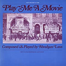 Play Me a Movie: Piano Music to Accompany Silent Movie Scenes
