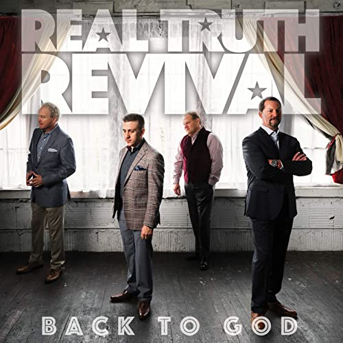 Real Truth Revival - Back to God 2019