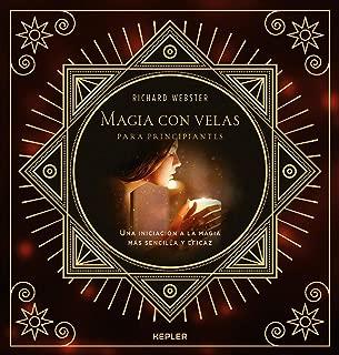 Magia con velas para principiantes (Kepler Esoterismo) (Spanish Edition)