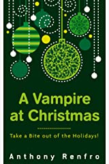 A Vampire at Christmas: The Talan Chronicles Part 1 Kindle Edition