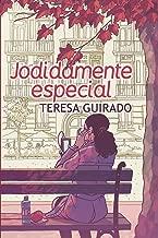 Jodidamente especial (Spanish Edition)