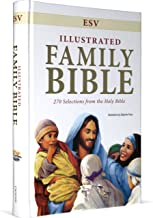 ESV Illustrated Family Bible: 270 Selections from the Holy Bible