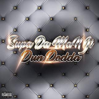 Dun Dodda [Explicit]