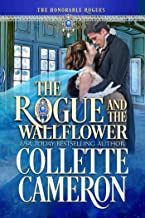 The Rogue and the Wallflower: A Historical Regency Romance (The Honorable Rogues™ Book 5)