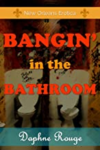 Bangin' In The Bathroom: Party Hard Boys: Book 2