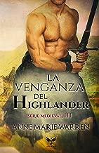 La venganza del Highlander (Serie Medieval nº 3) (Spanish Edition)