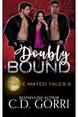 Doubly Bound (Twice Mated Tales Book 2) Kindle Edition