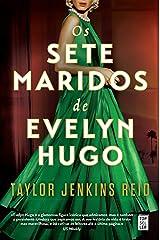 Os Sete Maridos de Evelyn Hugo (Portuguese Edition) Kindle Edition