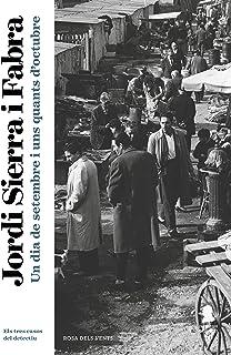 Un dia de setembre i uns quants d'octubre (Inspector Mascarell 10): Els tres casos del detectiu (Catalan Edition)