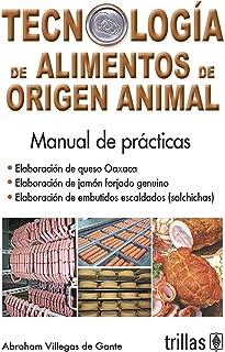 Tecnologia de alimentos de origen animal/ Technology of animal food: Elaboracion de queso Oaxaca/ Production of Oaxaca cheese (Spanish Edition)
