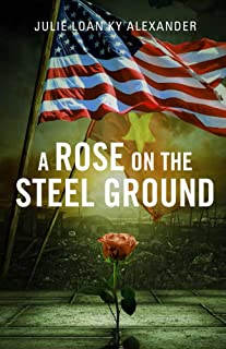 Rose On The Steel Ground