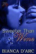 Sweeter Than Wine (Brotherhood of Blood Book 4)
