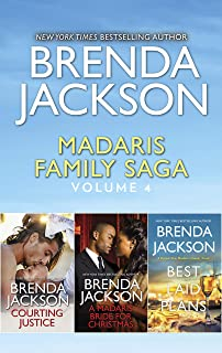 Madaris Family Saga Volume 4/Courting Justice/A Madaris Bride for Christmas/Best Laid Plans