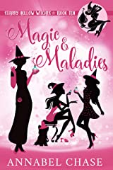 Magic & Maladies (Starry Hollow Witches Book 10) (English Edition) Format Kindle