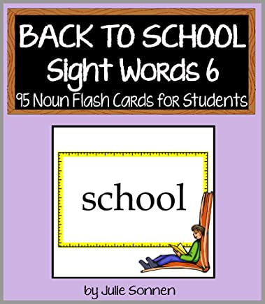 Back to School Sight Words 6 - 95 Noun Flashcards for Students (Back to School Sight Words for New Readers) (English Edition)