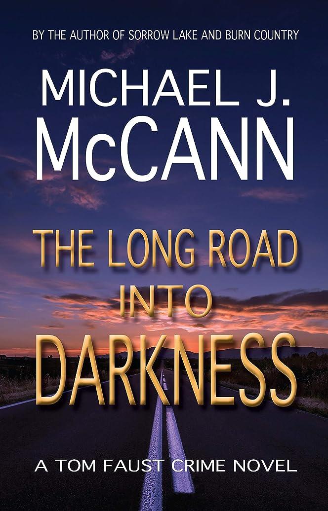 レーニン主義とげバリケードThe Long Road Into Darkness: A Tom Faust Crime Novel (English Edition)