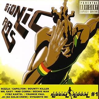 Bionic Ras Riddim Riddin #1 (South Rakkas Crew) [Explicit]