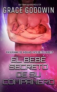 El bebé secreto de su compañera (Programa de Novias Interestelares® nº 9) (Spanish Edition)