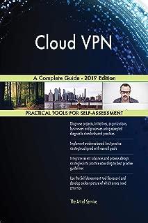 Cloud VPN A Complete Guide - 2019 Edition