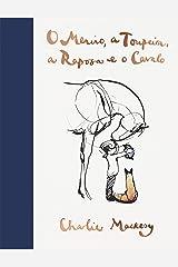O Menino, a Toupeira, a Raposa e o Cavalo (Portuguese Edition) Format Kindle
