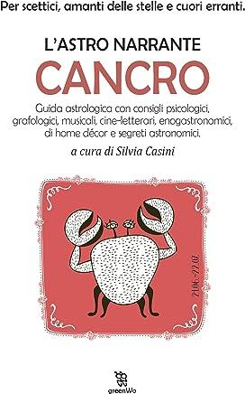 LAstro narrante: Cancro (Leggereditore)