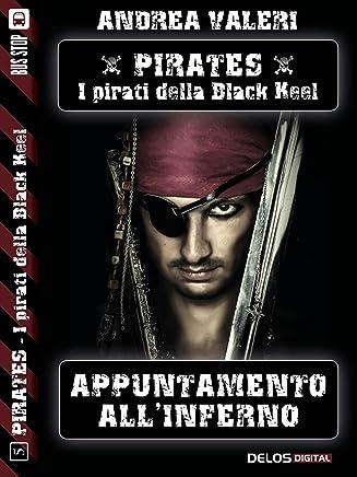 Appuntamento allInferno (Pirates - I pirati di Black Keel)
