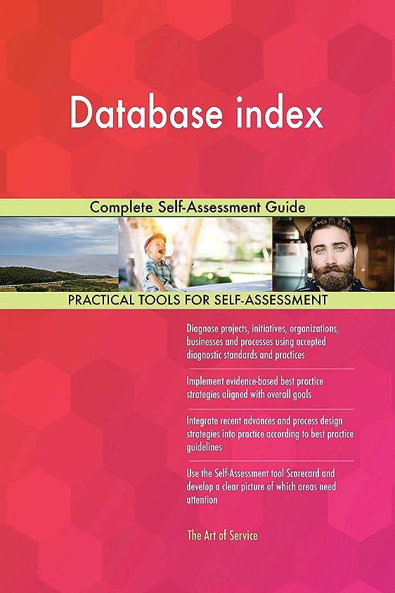 固有のただ肘Database index Complete Self-Assessment Guide (English Edition)