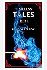 Exposed Secrets: 11 Retellings of Pandora's Box: A Timeless Tales Collection (Timeless Tales Magazine Book 2) Kindle Edition