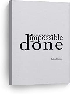 Nelson Mandela It Always Seems Impossible Until It's Done Quote Inspirational Wall Art Canvas Print Rustic Home Decor Stretched Ready to Hang-%100 Handmade in The USA- 12x8