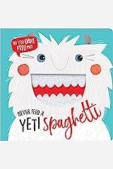 Never Feed a Yeti Spaghetti Board book