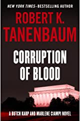Corruption of Blood (The Butch Karp and Marlene Ciampi Series Book 7) Kindle Edition