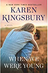 When We Were Young: A Novel (Baxter Family) Kindle Edition