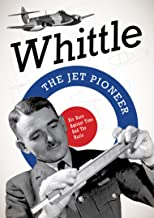 Whittle: The Jet Pioneer