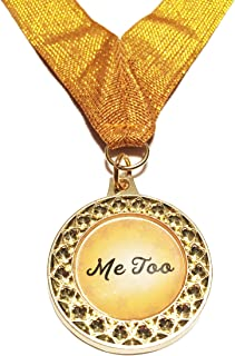 ME Too Medals