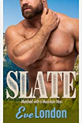 Slate: A Curvy Girl & Mountain Man Romance (Matched with a Mountain Man) Kindle Edition