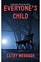Everyone's Child: A Gripping Psychological Domestic Thriller Novel Kindle Edition