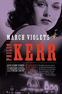 March Violets: A Bernie Gunther Novel