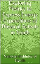 Mejor Physical Activity Energy Expenditure de 2021 - Mejor valorados y revisados