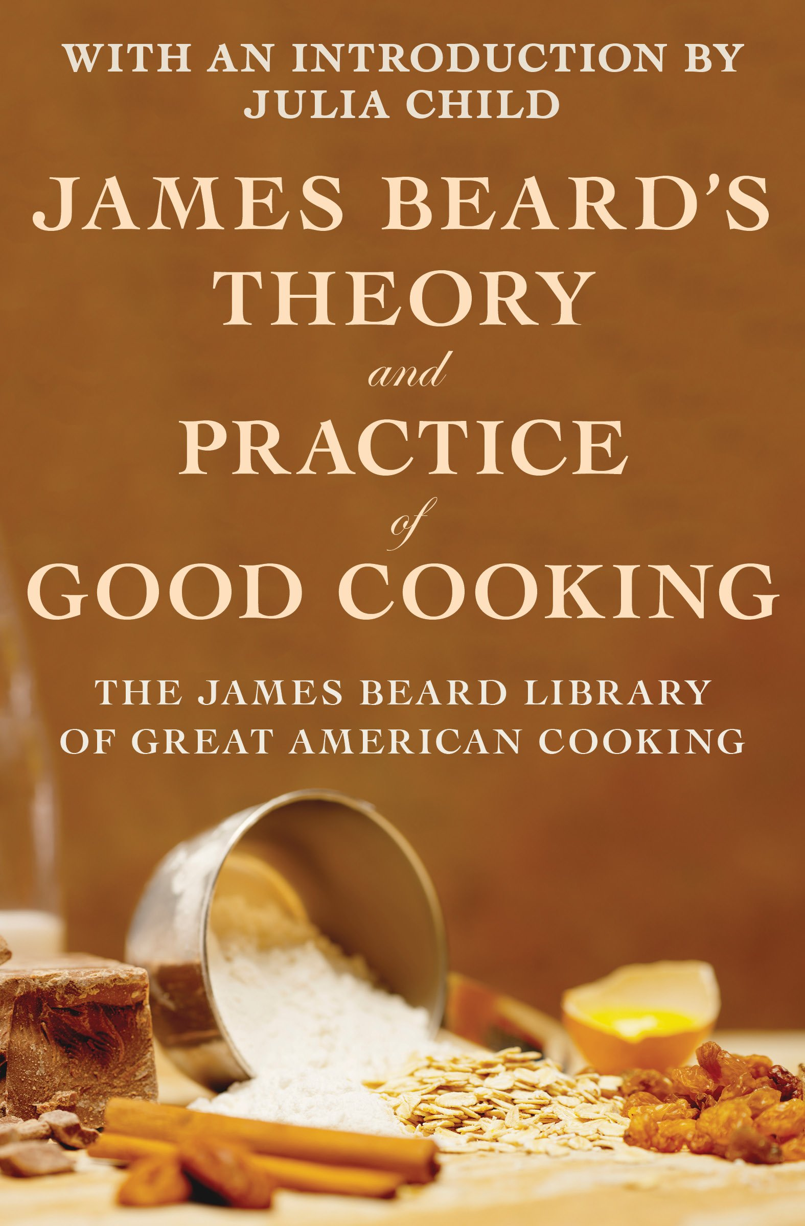 James Beard's Theory and Practice of Good Cooking (English Edition)
