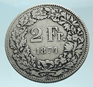 1874 CH 1874 SWITZERLAND - SILVER 2 Francs Coin HELVETIA coin Good Uncertified