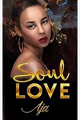 Soul Love (Soulmates Book 3) Kindle Edition