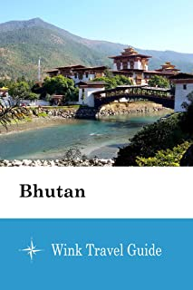 Bhutan - Wink Travel Guide (English Edition)