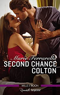 Second Chance Colton (The Coltons of Oklahoma Book 5)