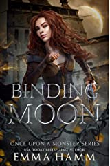 Binding Moon (Once Upon a Monster Book 2) Kindle Edition