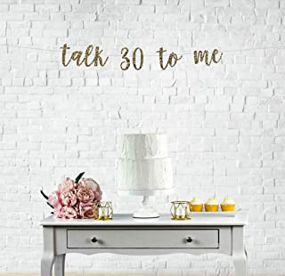 Talk 30 To Me Banner Custom Glitter Thirtieth Birthday Party Decor Dirty 30th Flirty 30 Cheers To 30 Years Decorations Happy 30th