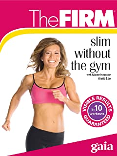 The FIRM Slim Without the Gym