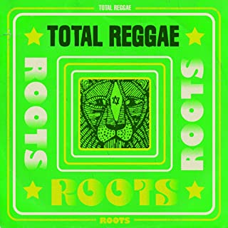 total reggae roots