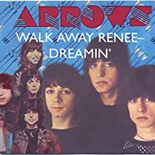 Walk Away Renee - Dreamin'