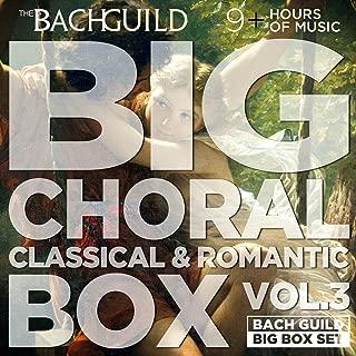 Big Choral Box Vol III, Classical and Romantic